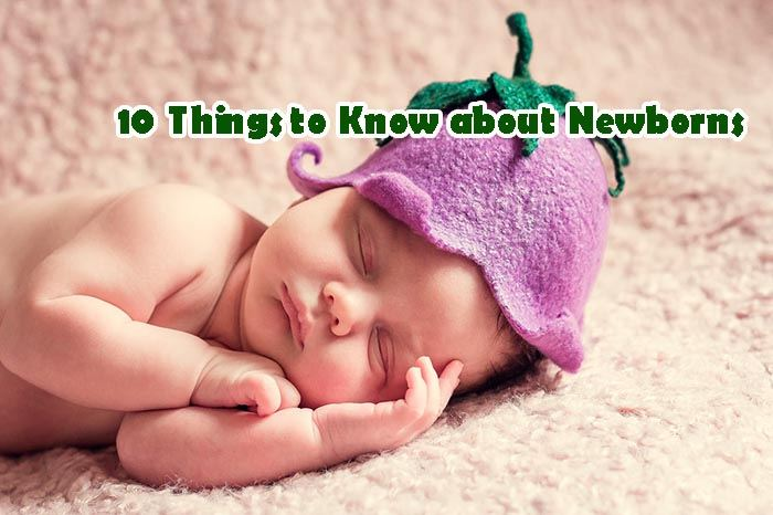 know about newborns
